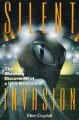 Silent Invasion - The Shocking Discoveries of a Ufo Researcher (1991) - by Ellen Crystall Cover.jpg